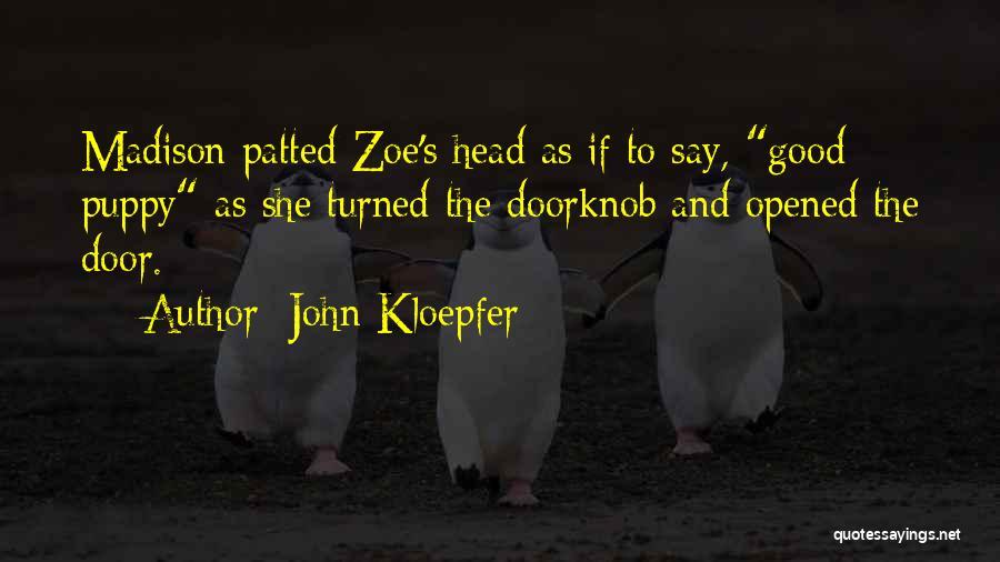 John Kloepfer Quotes 1908508