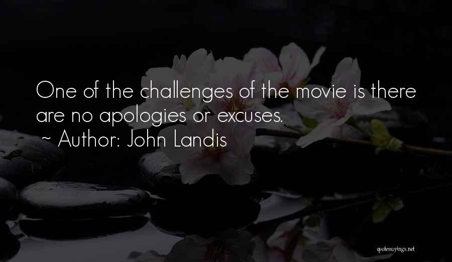 John Landis Quotes 1040128