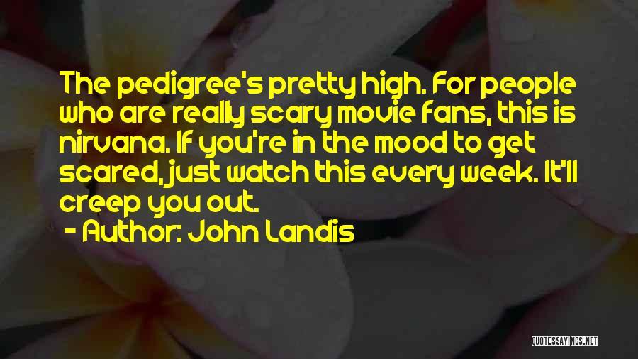 John Landis Quotes 1392241