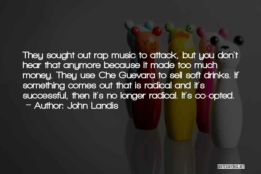 John Landis Quotes 1444086