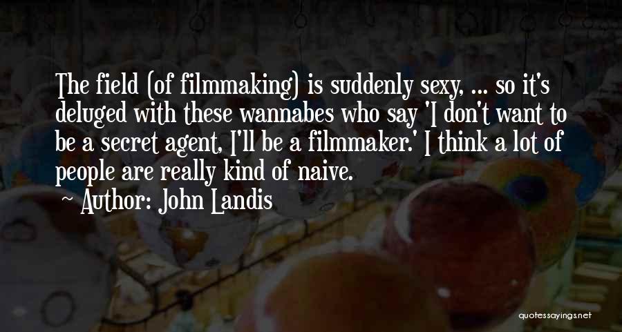 John Landis Quotes 1722916