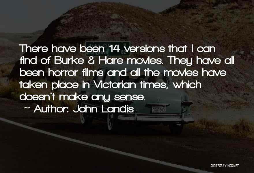 John Landis Quotes 1853250
