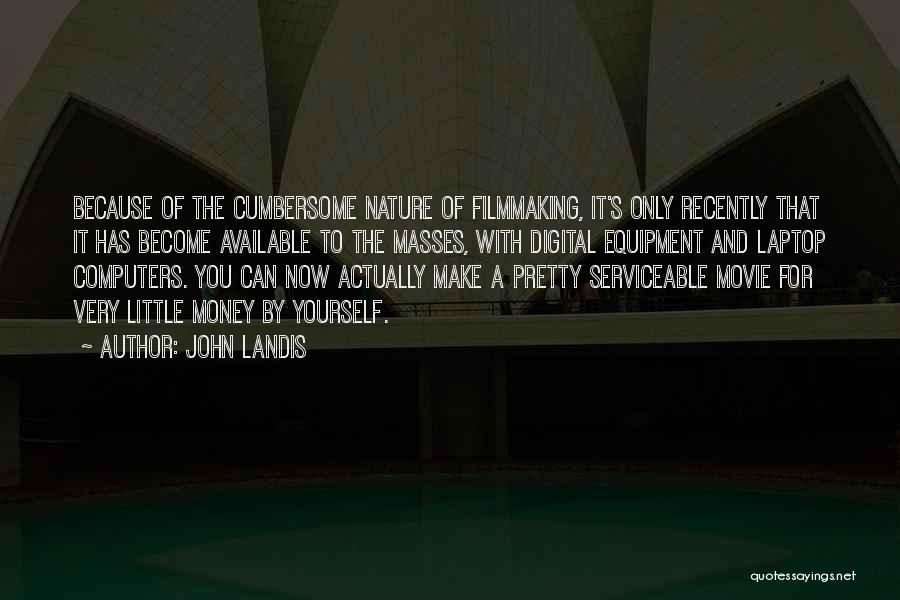 John Landis Quotes 1980524