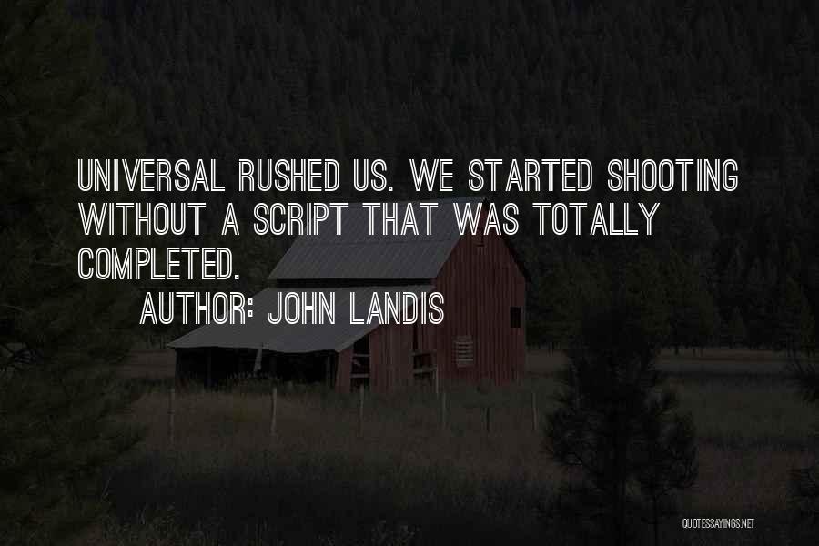 John Landis Quotes 603880
