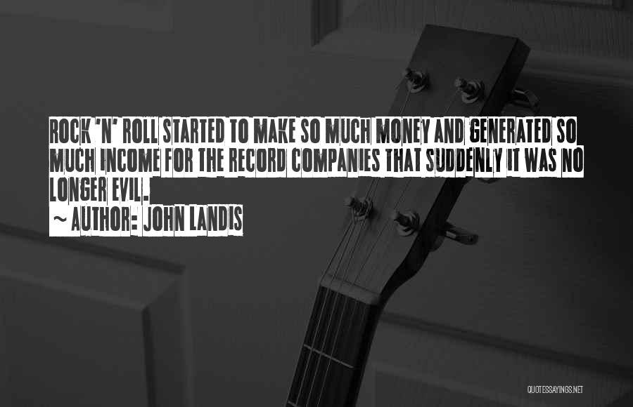 John Landis Quotes 653090