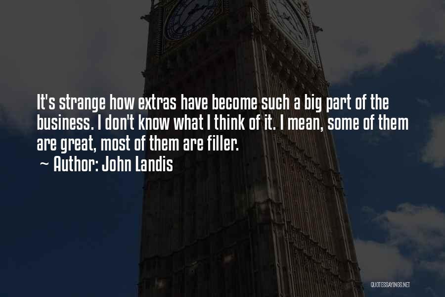 John Landis Quotes 736872