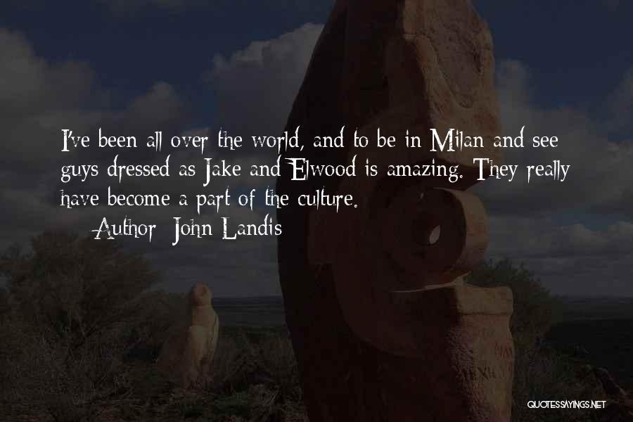 John Landis Quotes 848160