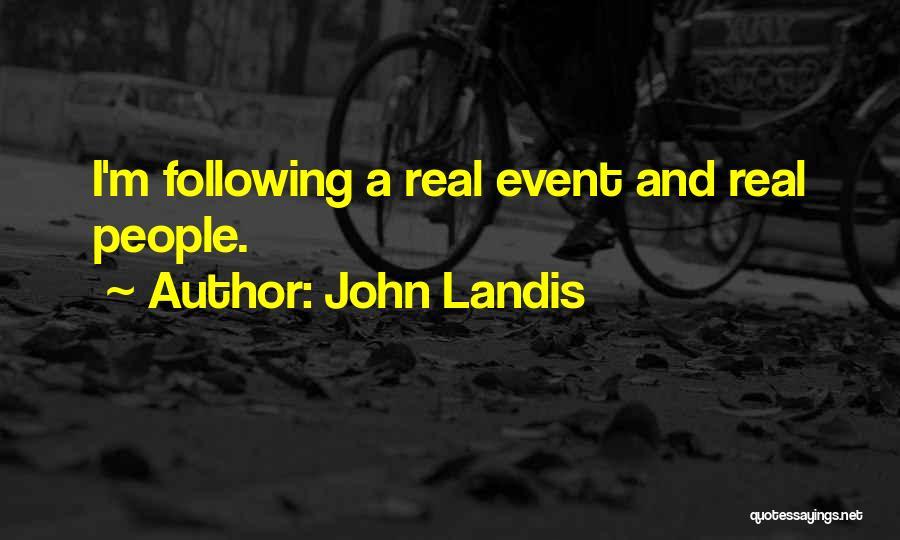 John Landis Quotes 905153