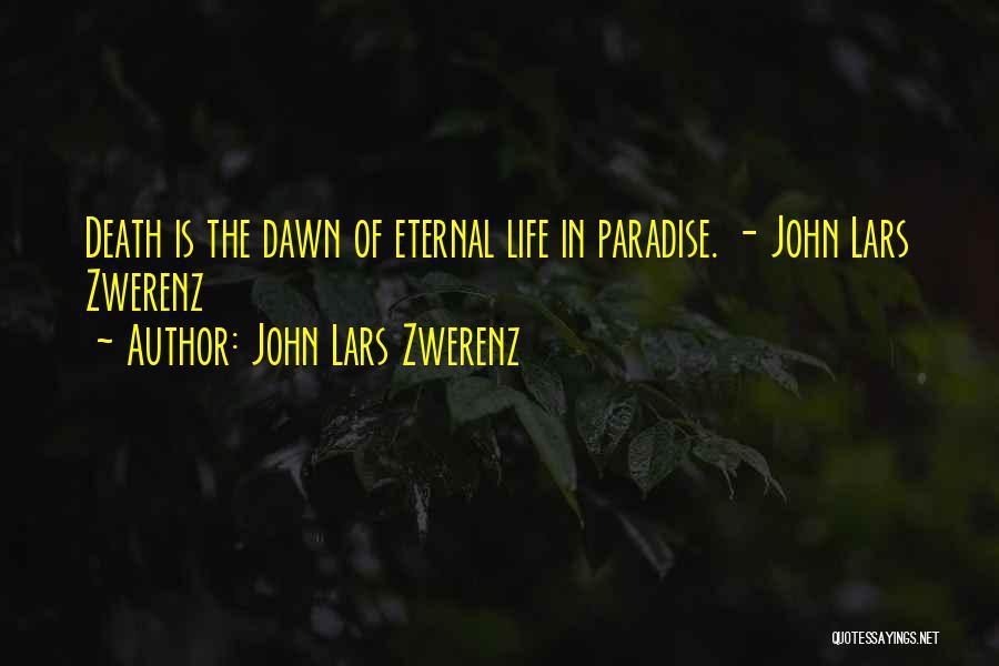 John Lars Zwerenz Quotes 1168581