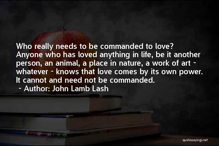 John Lash Quotes By John Lamb Lash