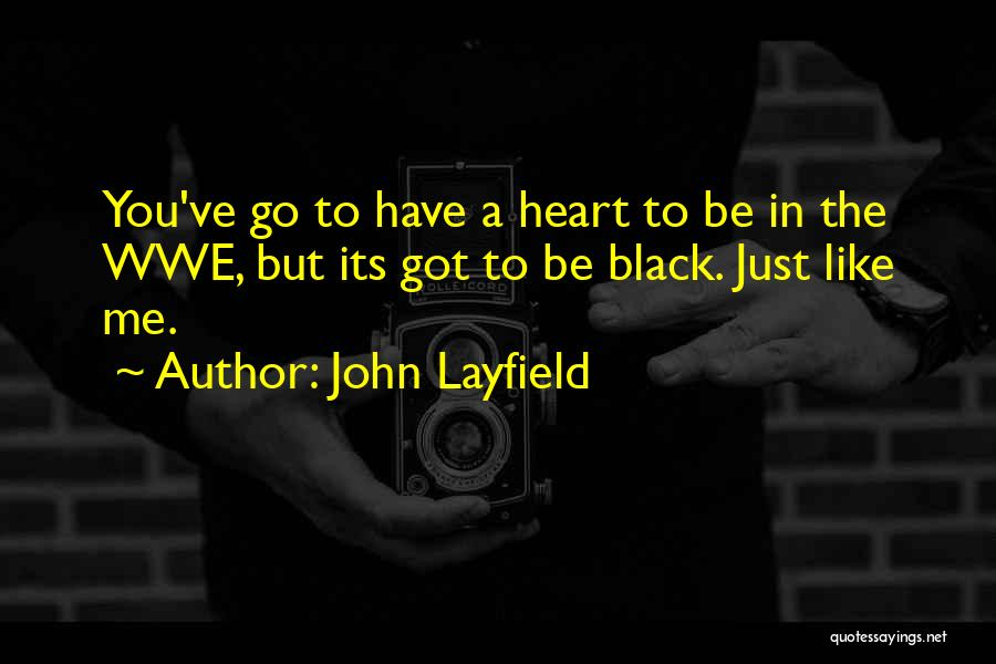 John Layfield Quotes 2086113