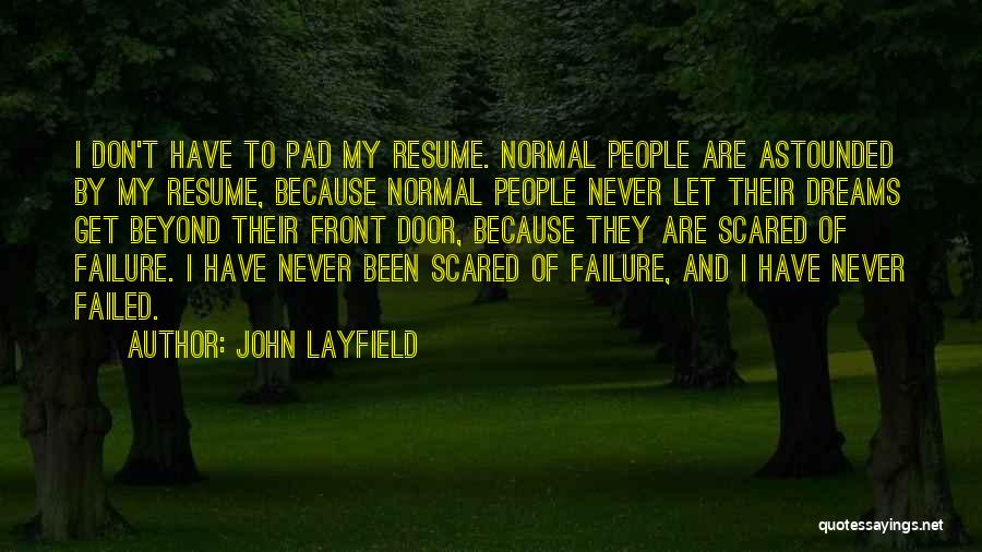 John Layfield Quotes 583855