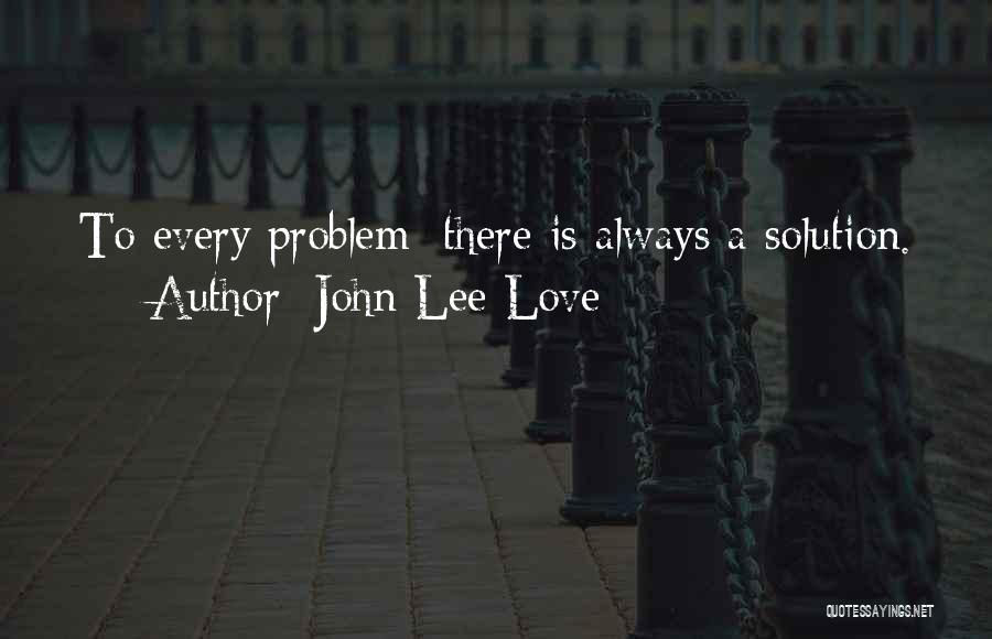 john lee love famous quotes sayings