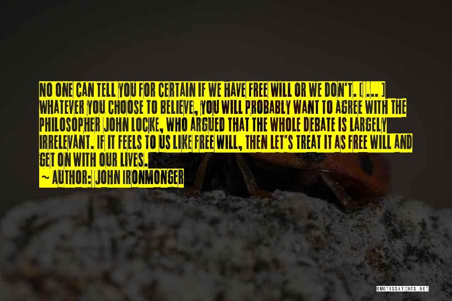 John Locke Determinism Quotes By John Ironmonger