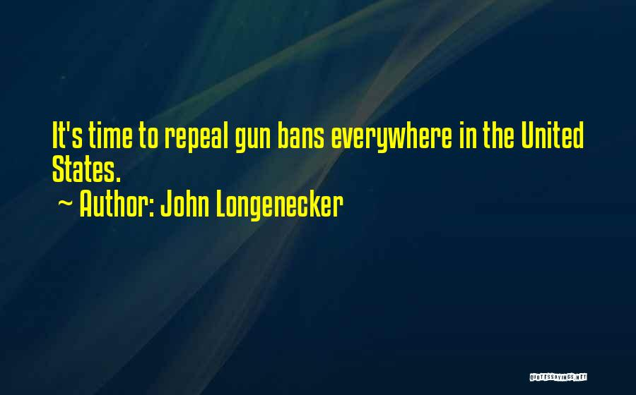 John Longenecker Quotes 1512545