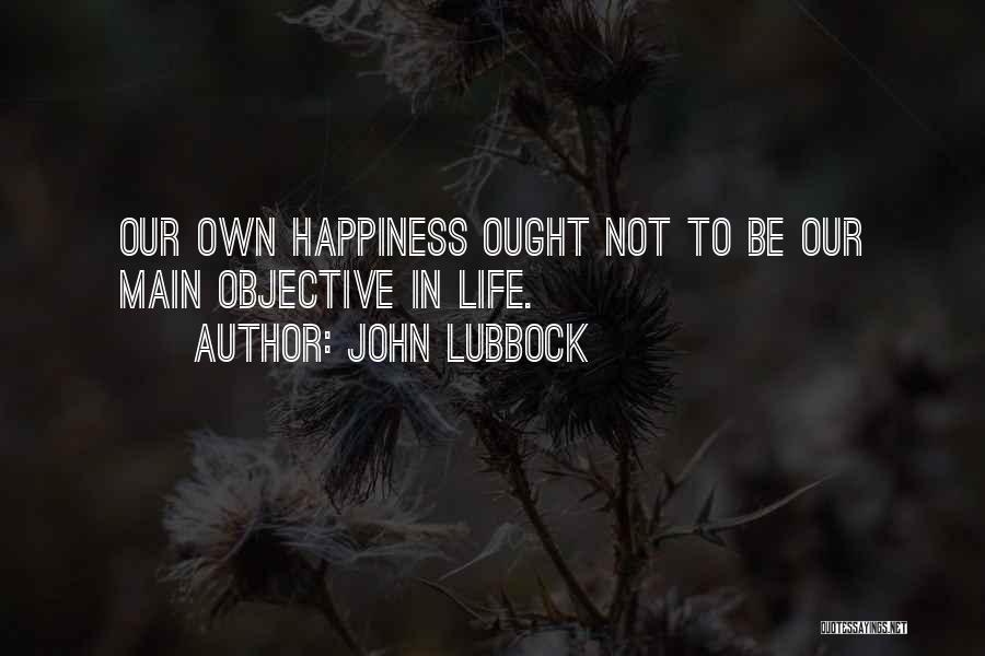 John Lubbock Quotes 1048816