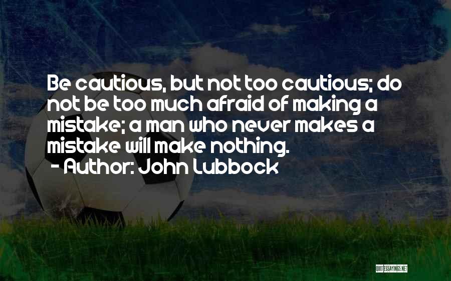 John Lubbock Quotes 1272794