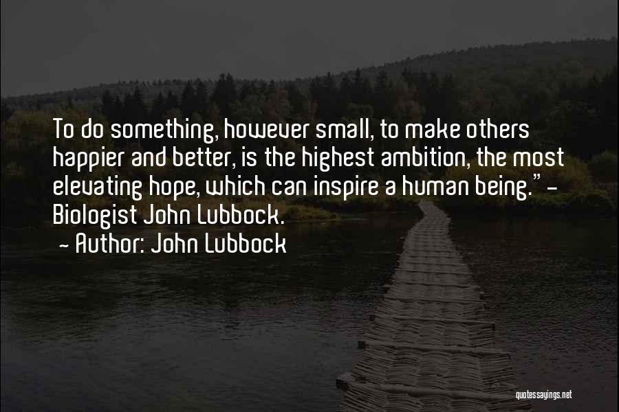John Lubbock Quotes 1332554