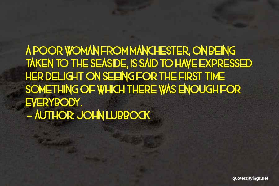 John Lubbock Quotes 134601