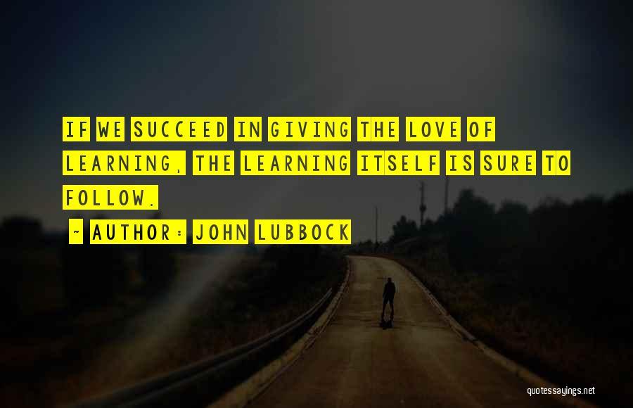 John Lubbock Quotes 1402509