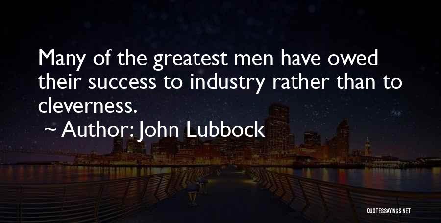 John Lubbock Quotes 1409494