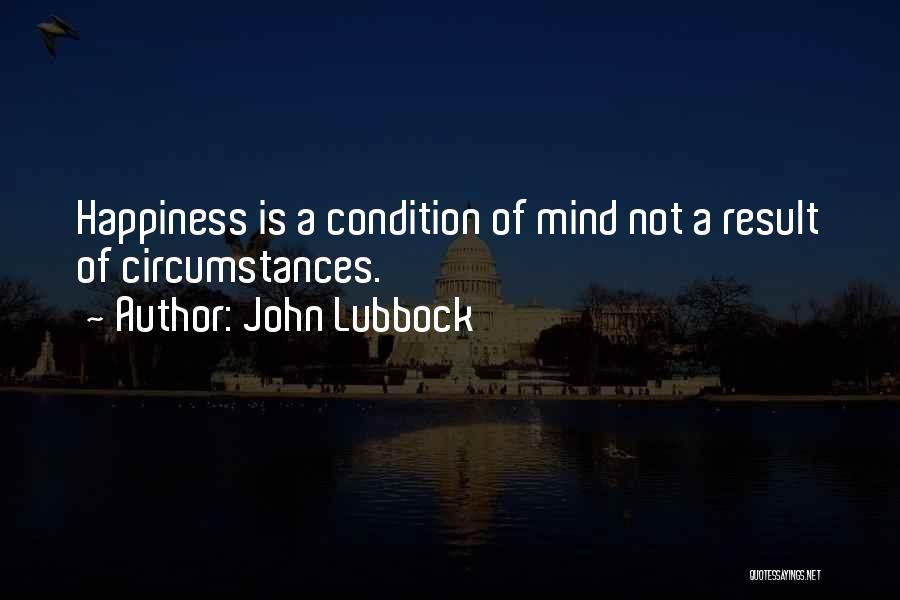 John Lubbock Quotes 1571160