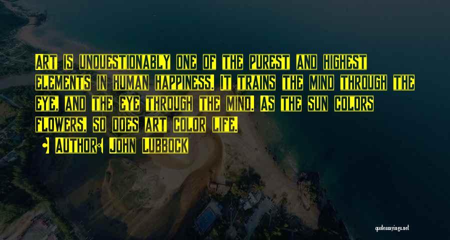 John Lubbock Quotes 1578799