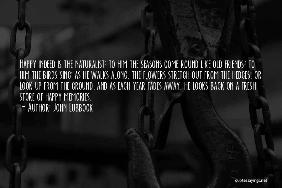 John Lubbock Quotes 1713398