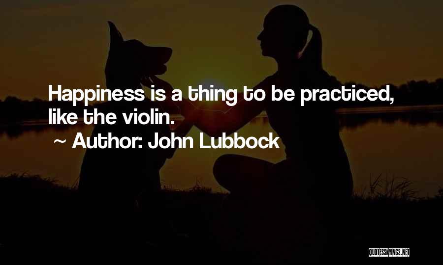 John Lubbock Quotes 1820380