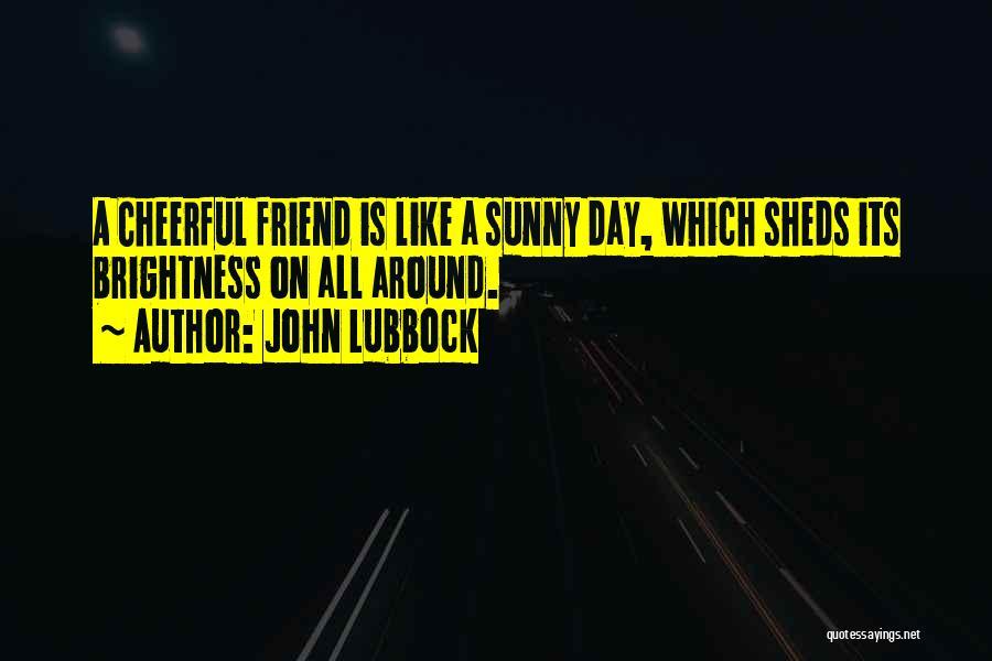 John Lubbock Quotes 1856079