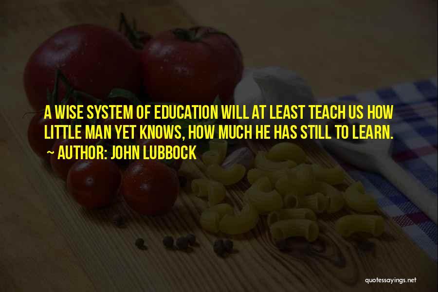 John Lubbock Quotes 1908851