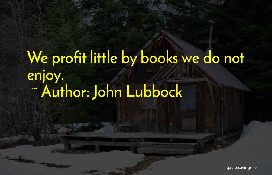John Lubbock Quotes 1909977