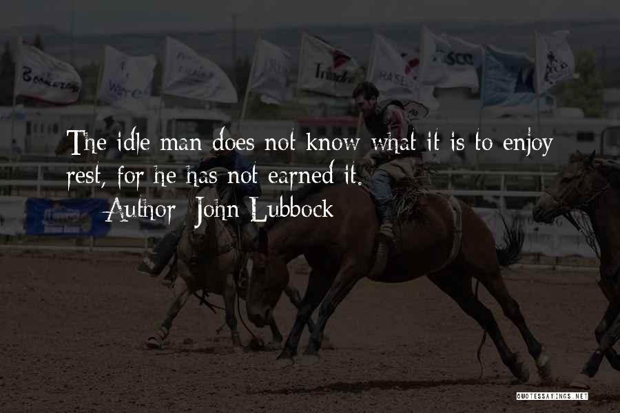 John Lubbock Quotes 1986638