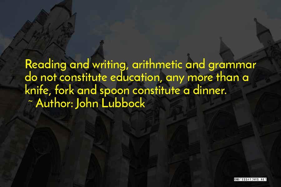 John Lubbock Quotes 2074473
