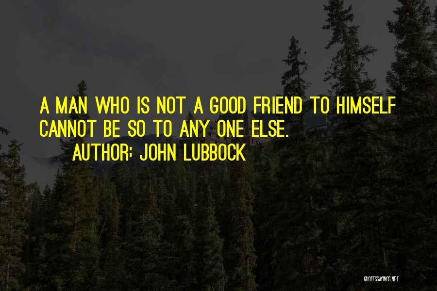 John Lubbock Quotes 253651
