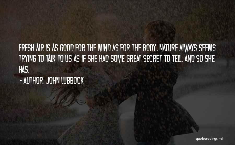 John Lubbock Quotes 318128