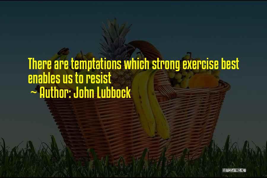 John Lubbock Quotes 346053