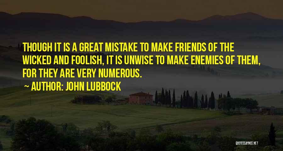 John Lubbock Quotes 418971