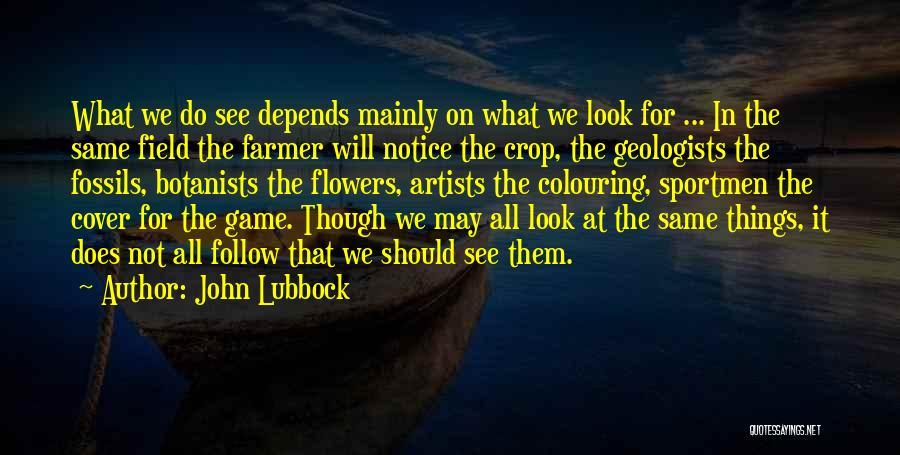 John Lubbock Quotes 520961