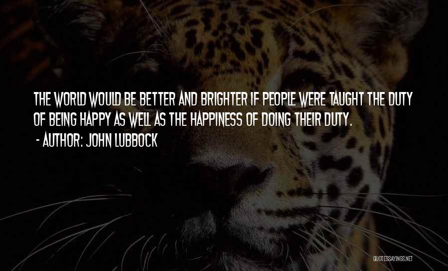 John Lubbock Quotes 621342