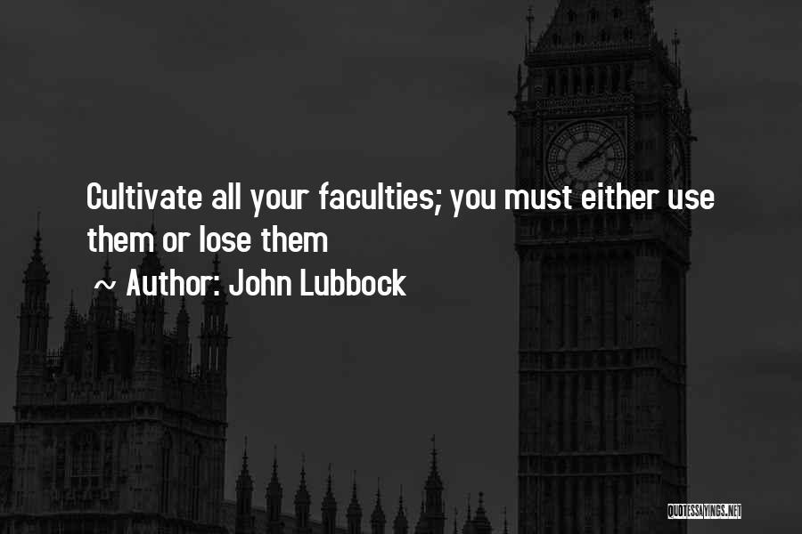 John Lubbock Quotes 705140