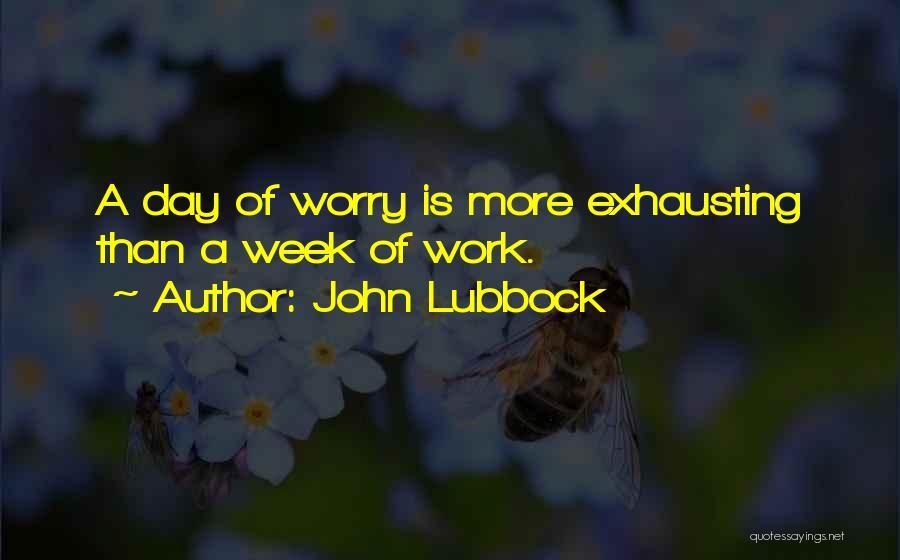 John Lubbock Quotes 875611