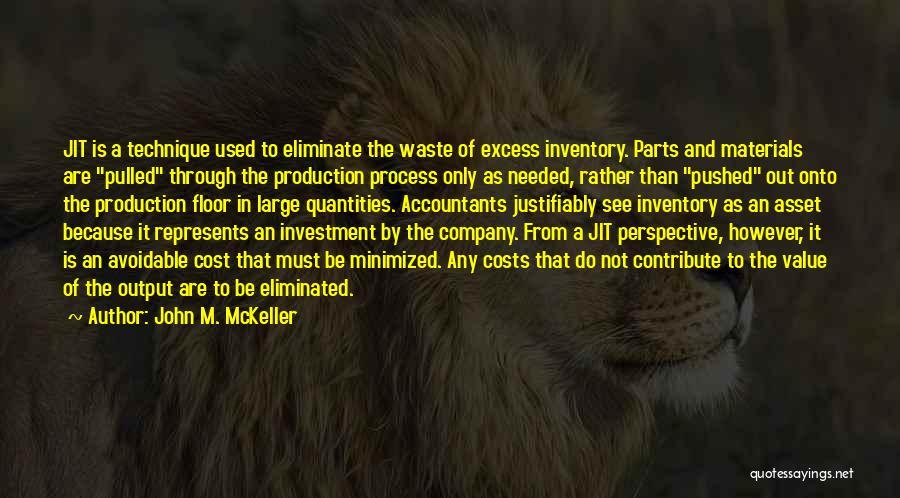 John M. McKeller Quotes 1393925