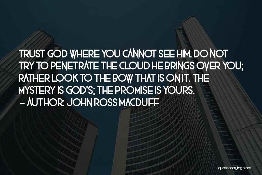 John Macduff Quotes By John Ross Macduff