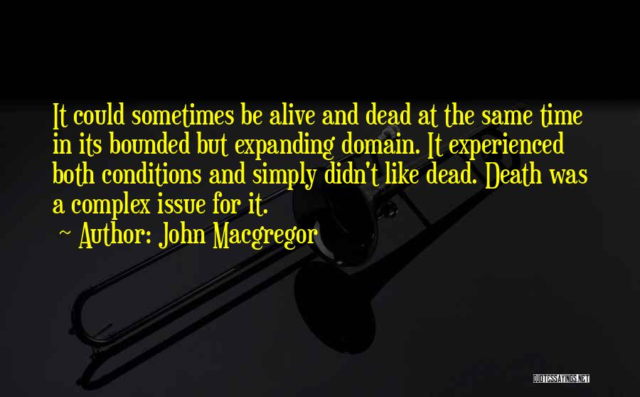 John Macgregor Quotes 429807