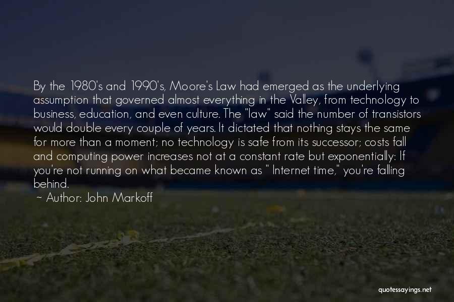 John Markoff Quotes 496393