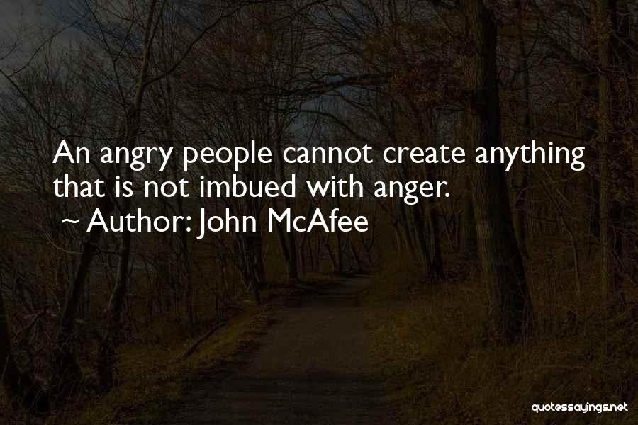 John McAfee Quotes 1002961