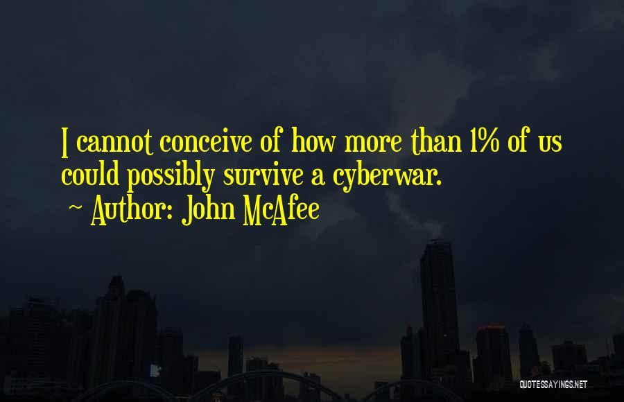 John McAfee Quotes 1011038