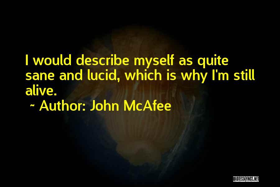 John McAfee Quotes 1038582