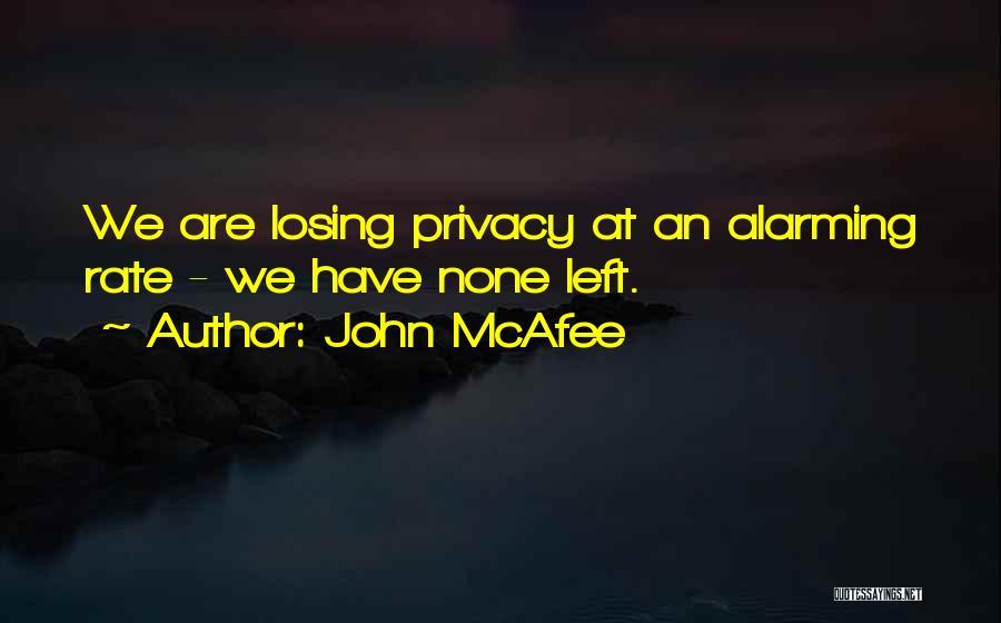 John McAfee Quotes 1106118